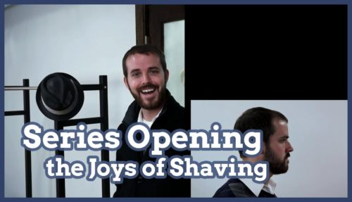 joys of shaving series opening