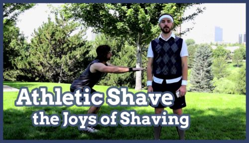 shave, shaving, athletic shave, athletic shaving, joys of shaving