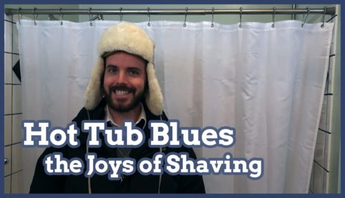 hot tub, winter hot tub, hot tub leg shave, shaving legs, winter leg shaving, joys of shaving