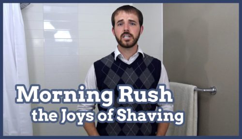 shave, shaving, morning shave, morning shaving, morning rush, joys of shaving